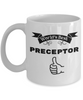 World's Best Preceptor Mug Novelty Appreciation Thank You Birthday Christmas Gifts Ceramic Coffee Tea Cup