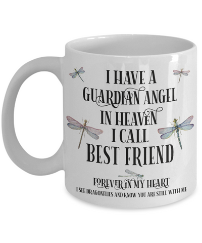 Best Friend Dragonfly Memorial Mug Gift Guardian Angel In Loving Memory Keepsake Cup
