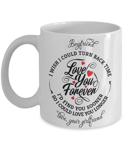 Boyfriend Turn Back Time Mug Love You Forever Anniversary Coffee Cup