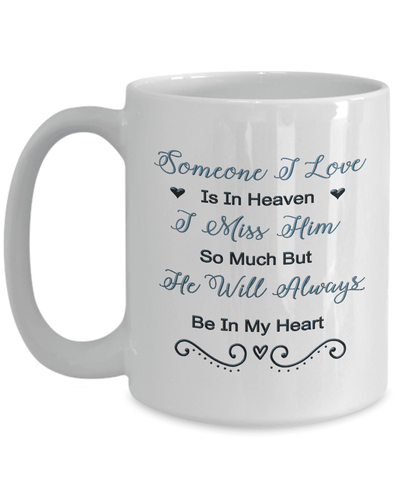 Image of Memorial Gift, Someone I Love Is In Heaven, I Miss Him So Much...Remembrance Gift