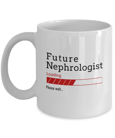 Image of Funny Future Nephrologist Loading Please Wait Ceramic Coffee Mug Doctors In Training Gifts for Men and Women