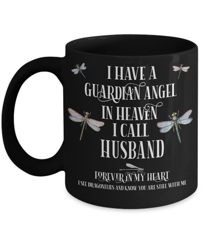 Husband Dragonfly Memorial Black Mug Gift Guardian Angel In Loving Memory Keepsake Cup