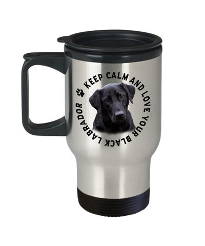 Image of Keep Calm and Love Your Black Labrador Travel Mug Gift for Dog Lovers
