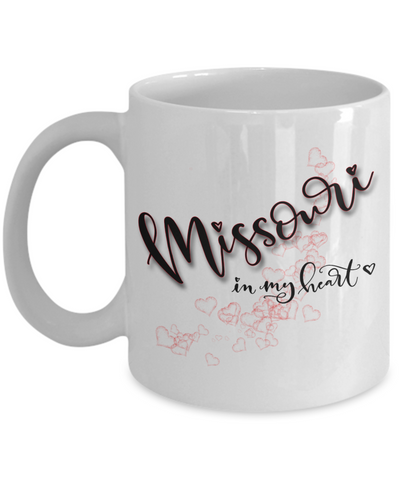 Image of State of Missouri in My Heart Mug Patriotic USA Unique Novelty Birthday Christmas Gifts Ceramic Coffee Tea Cup