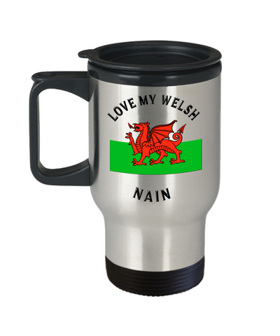Love My Welsh Nain Travel Mug With Lid Novelty Birthday Gift Coffee Cup
