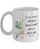Faith Luke 18:1 Bible Verse Mug To My Sister Always Pray and Never Give Up Christian Novelty Birthday Gifts Best Scripture Verse Quote Gifts Ceramic Coffee Tea Cup