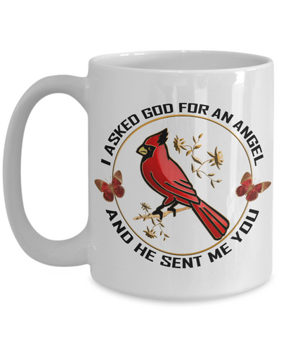 I Asked God for An Angel Cardinal Mug Gift He Sent Me You Novelty Coffee Cup
