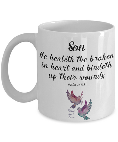 Faith Psalm 147:3 Bible Verse Mug To My Son He Heals the Brokenhearted Christian Novelty Birthday Gifts Best Scripture Verse Quote Gifts Ceramic Coffee Tea Cup