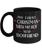 My First Christmas With My Hot Boyfriend Black Mug Gift for Girlfriend Novelty Coffee Cup