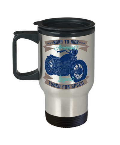 Image of Motorcycle Travel Mug With LidBorn to Ride American Legend Tuned for Speed Coffee Cup Biker Enthusiast Novelty Birthday Christmas gifts for Motorbike fans