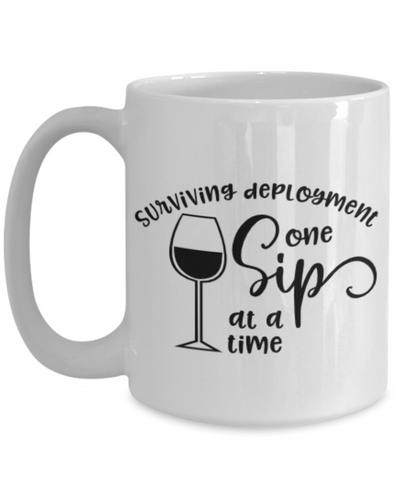 Image of Surviving Deployment One Sip At A Time Ceramic Mug Military USAF Navy Coffee Cup Gifts for Husband Wife Boyfriend Girlfriend Homecoming