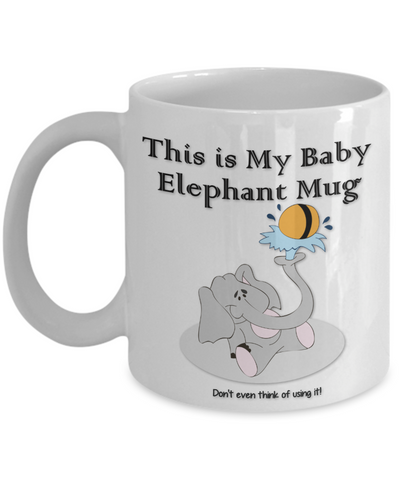 "Image of Elephant Lover Gift, ""This is My Baby Elephant Mug.  Beautiful gift mug"