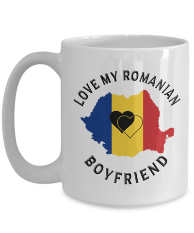 Love My Romanian Boyfriend Mug Novelty Birthday Gift for Partner Ceramic Coffee Cup