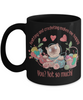 Knitting and Crocheting Makes Me Happy Sarcastic Black Mug Gift You Not So Much Novelty Hobby Cup