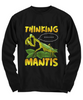 Thinking Praying Mantis Long Sleeve T-Shirt Gift Novelty Birthday Christmas  Clothing