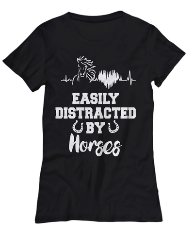 Easily Distracted By Horses Shirt Gift Equine Lover Novelty Tee