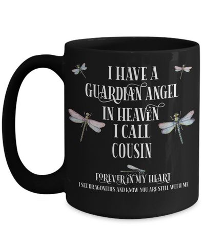 Cousin Dragonfly Memorial Black Mug Gift Guardian Angel In Loving Memory Keepsake Cup
