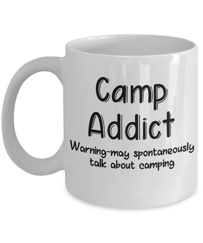 Warning Camp Addict Mug Funny Talk About Camping Novelty Birthday Gift Work Tea Cup