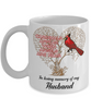 Husband Cardinal Memorial Coffee Mug Angels Appear Keepsake