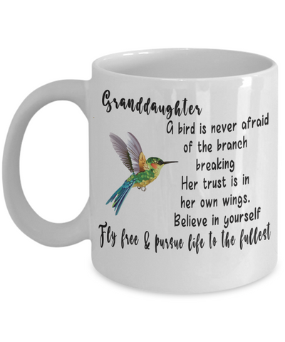Granddaughter Fly Free Pursue Your Dreams Hummingbird Mug Gift Inspirational Novelty Birthday Graduation Cup