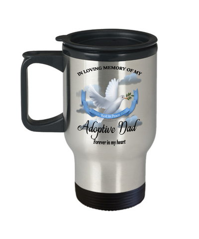 Adoptive Dad Memorial Remembrance Insulated Travel Mug With Lid Forever in My Heart In Loving Memory Bereavement Gift for Support and Strength Coffee Cup