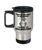 Not a Bear Koalafications Gift Travel Mug Funny Koala Novelty Cup