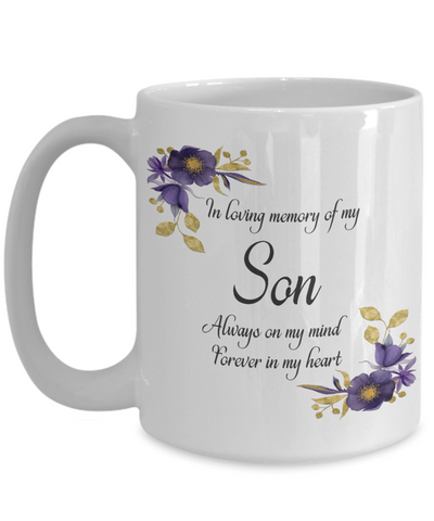 In Loving Memory Son Mug Sympathy Gift Remembrance Memorial Coffee Cup