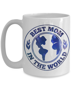 Best Mom in the World Mug Novelty Birthday Mother's Day Gift Ceramic Coffee Cup