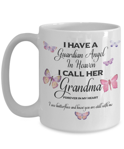 Image of Memorial Gift, I Have a Guardian Angel in Heaven, I Call Her Grandma..  Remembrance Gift