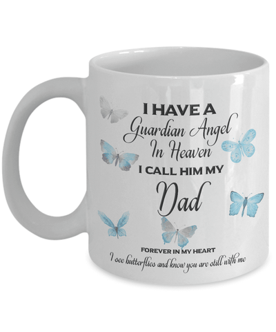 Image of Memorial Gift, I Have a Guardian Angel in Heaven, I Call Him My Dad Remembrance Gifts
