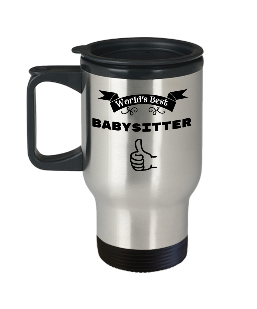 Worlds Best Babysitter Travel Mug With Lid Novelty Appreciation Birthday Christmas Thank You Gifts Coffee Tea