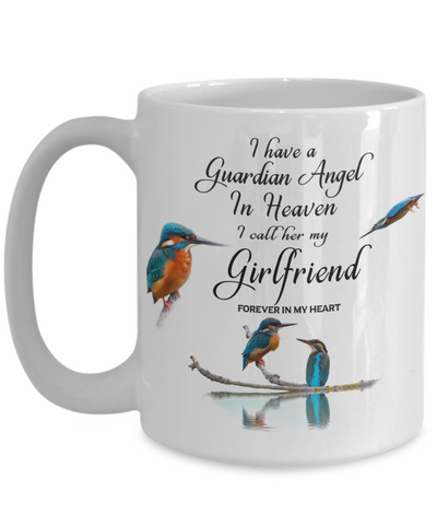 Image of Memorial for Friend Kingfisher Bird Gift Mug I Have a Guardian Angel in Heaven I Call Her My Girlfriend Forever in My Heart Memory Ceramic Coffee Cup