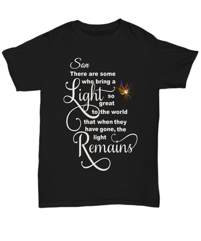 Son Memorial Some Bring a Light So Great It Remains T-shirt Gift In Loving Memory Shirt