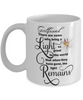 Girlfriend Memorial Some Bring a Light So Great It Remains Mug Gift In Loving Memory Cup