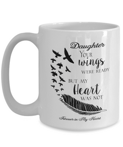 Memorial Gifts Daughter Your Wings Were Ready...Bereavement Remembrance Gift