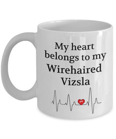 Image of My Heart Belongs to My Wirehaired Vizsla Mug Dog Lover Novelty Birthday Gifts