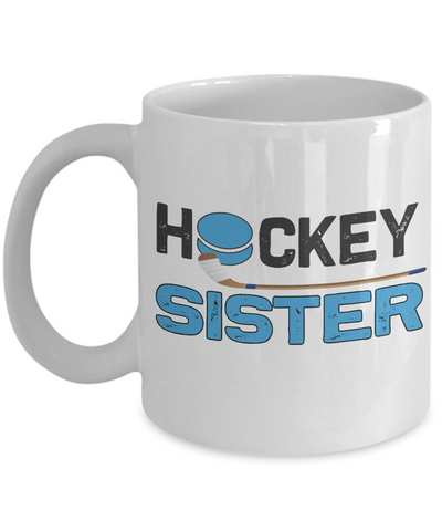 Hockey Sister Mug Gift Sibling Novelty Birthday Ceramic Coffee Cup