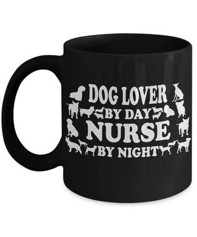 "Image of Nurse Gift, ""Dog Lover by Day, Nurse By Night"" Fun Gift for Nurses That Love Their Dogs"
