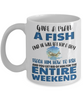 Teach a Man To Fish Fishing Mug Funny Humor Quote Gift Fisher Novelty Coffee Cup