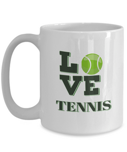 "Gift for Tennis Sport  Fan, "" Love Tennis"" Coffee Mug for Tennis Lovers"
