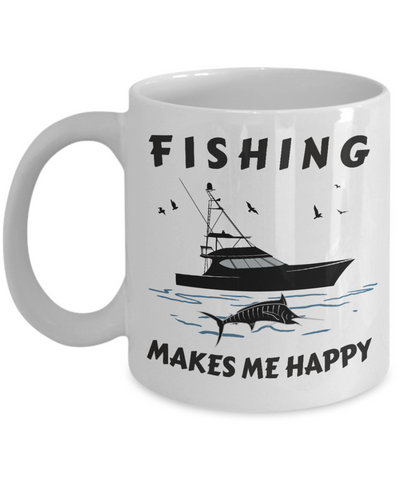 Fishing Makes Me Happy Gift for Sturgeon Fisherman Fish Addict Novelty Birthday Ceramic Coffee Cup