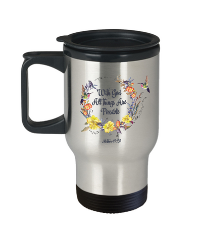 "Image of Christian Faith Gift, ""With God all things are possible Matthew 19:26"" Faith Travel Coffee Mug Gift"