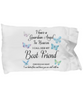 Guardian Angel Best Friend Blue Butterfly Pillowcase Gift For Sympathy and Support
