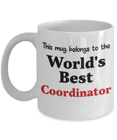 Image of World's Best Coordinator Mug Occupational Gift Novelty Birthday Thank You Appreciation Ceramic Coffee Cup