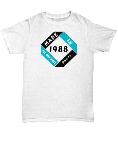 Image of Made 1988 Birthday Shirt Gift All Original Parts Unique Novelty Celebration