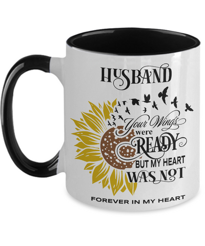 Husband Your Wings Were Ready Sunflower Mug In Loving Memory Two-Tone Coffee Cup