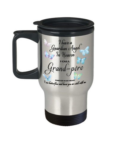 Grand-père Memorial Butterfly Insulated Travel Mug With Lid Gift I Have a Guardian Angel in Heaven Forever in My Heart Remembrance Gifts Coffee Cup