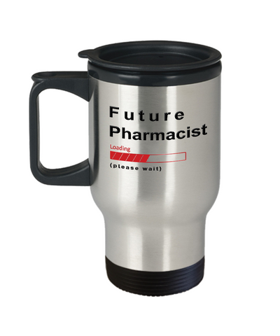 Image of Funny Future Pharmacist Loading Please Wait Travel Mug Tea Cup Gift for Men and Women