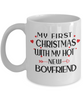 My First Christmas With My Hot Boyfriend Mug Gift for Girlfriend Novelty Coffee Cup