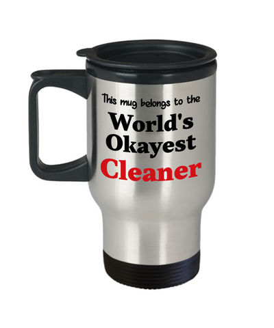 Image of World's Okayest Cleaner Insulated Travel Mug With Lid Occupational Gift Novelty Birthday Thank You Appreciation Coffee Cup